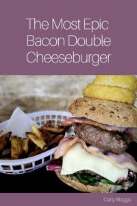 Epic Bacon Cheeseburger Recipe