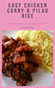 Easy chicken curry and pilau rice