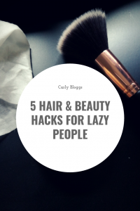Top 7 - 5 Hair & Beauty Hacks For Lazy People