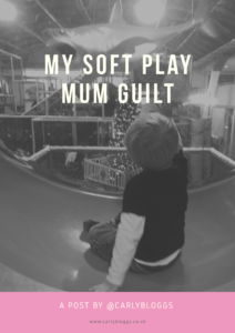 Soft Play Mum Guilt - I must be the only Mum in the world who would LOVE to go to soft play.